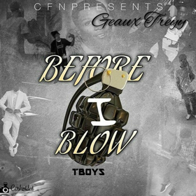 GeauxTreyy - Before I Blow TyyBoomin front cover