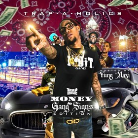 Trap Music: Money & Gang Signs Edition (Hosted by Yung Mazi) Trap-A-Holics front cover