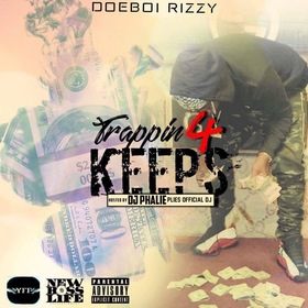 Trappin 4 Keeps DoeBoi RIzzy front cover