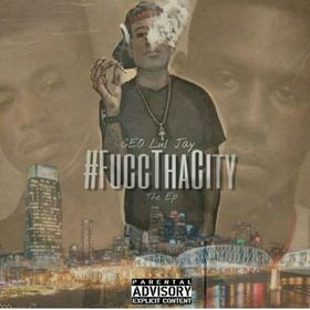 #FuccThaCity EP Ceo Lul Jay front cover