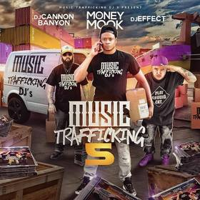 Music Trafficking 5 DJ Money Mook front cover