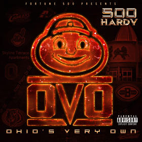 500Hardy - O.V.O (Ohio's Very Own) DJ ILL WILL front cover