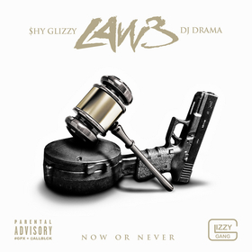 Law 3 Shy Glizzy front cover