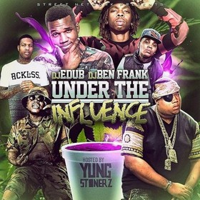 Under The Influence (#YungStonerEdition) Dj E-Dub front cover