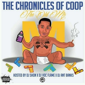 The Chronicles of Coop (The Old Me) DJ Ant Bank$ front cover