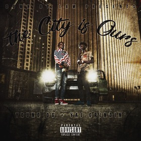 The City Is Ours Young OG & Yaj Grindin front cover