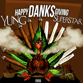 Happy Danksgiving Yung Superstar front cover
