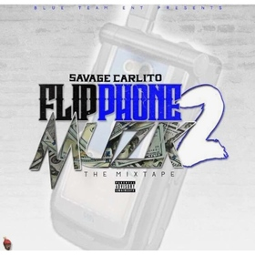 Flip Phone Muzik 2 Savage Carlito front cover