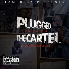 Plugged In With The Cartel Ralo front cover