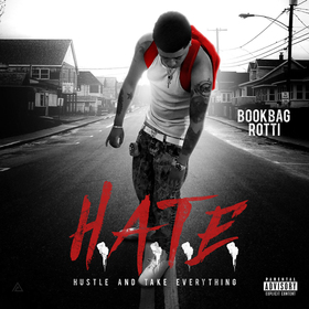 H.A.T.E. (Hustle And Take Everything) Bookbag Rotti front cover