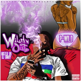 Wild'n Out P-Wild front cover