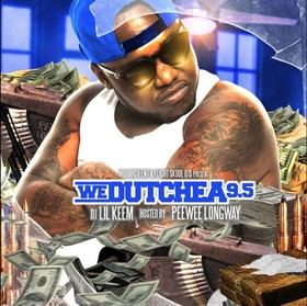 We Outchea 9.5 (Hosted By Peewee Longway) DJ Lil Keem front cover