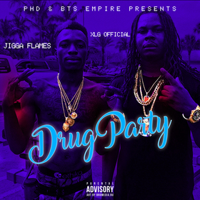 Jigga Flames & XLG Official - Drug Party DJ NB (The Wild One) front cover