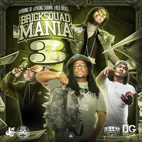 Bricksquad Mania 3 DJ Young JD front cover