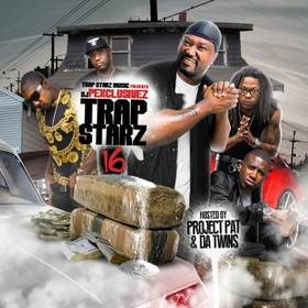 Trap Starz 16 (Hosted By Project Pat & Da Twins) DJ P Exclusivez front cover