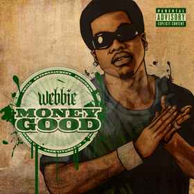 Money Good Webbie front cover