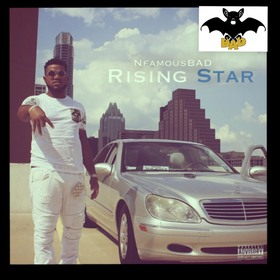Rising Star nfamousBAD front cover