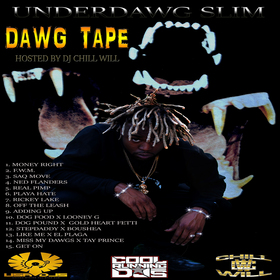 Dawg Tape CHILL iGRIND WILL front cover