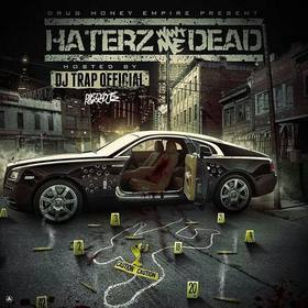 Haterz Want Me Dead DJ Trap Official front cover