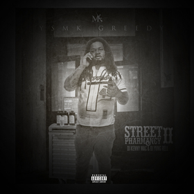 Street Pharmacy 2 YSMK Greedy front cover