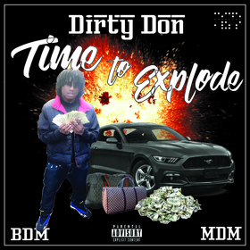 Dirty Don - Time to Explode | The Mixtpate devybabi / DevyD front cover