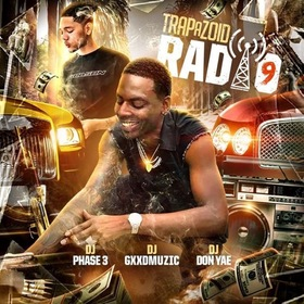 Trapazoid Radio 9: Control The Streets DJ Phase 3 front cover