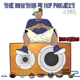 J. Ames The Rhythm & Hop Project @TruJ_Am3s  front cover