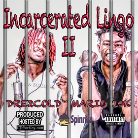Incarcerated Lingo 2 Mario 10k and Dre2Cold front cover