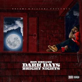 Dark Days Bright Nights RonDreamz410 front cover