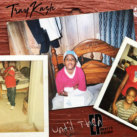 Until Then EP Tray Kash front cover
