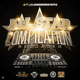 All Star Compilation #Reloaded DJ Smoke front cover