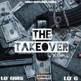 The Takeover Lo Quis & Lo G front cover