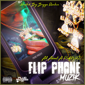 All About A Profit Vol. 2 (Flip Phone Muzik) Pure Profit front cover
