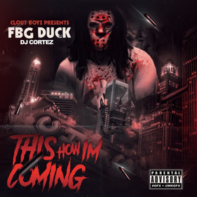 This How Im Coming 2 FBG Duck front cover