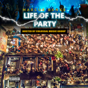 Life Of The Party Hosted By CMG Marcus Banks front cover
