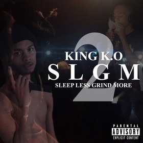Sleep Less Grind More 2 K.O. The King front cover