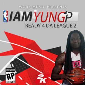 Ready 4 Da League 2 iamYungP front cover
