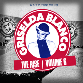 Griselda Blanco Vol. 6 DJ MF Sunflower front cover
