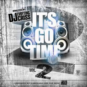 It's Go Time V2 DJ Evryting Criss front cover