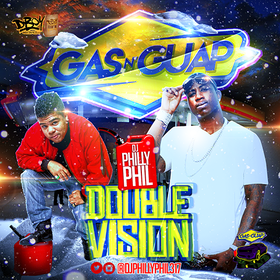 Gas N Guap: Double Vision DJ Philly Phil front cover