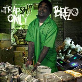 Trap Shit Only Brezo front cover