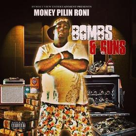 Bombs And Guns Money Pilin Roni front cover