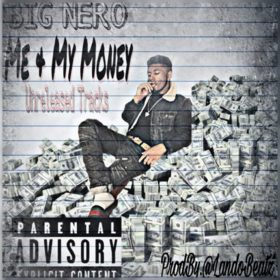 Me & My Money [Unreleased Tracks] Big Nero  front cover