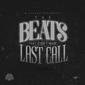 Beats That Didnt Make Last Call M. Stacks front cover