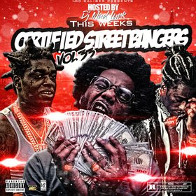 This Weeks Certified Street Bangers Vol. 33 DJ Mad Lurk front cover