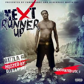 Gizzla G - The Next Runner Up Dj Illy Jay front cover