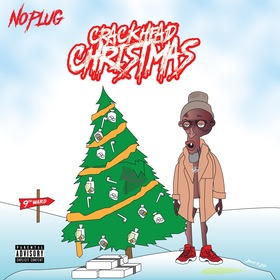 Crackhead Christmas No Plug front cover