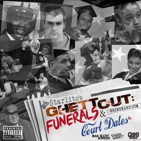 Funerals & Court Dates 2 Starlito front cover