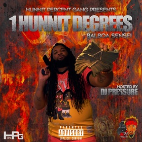 BALBOA SENSEI - 1 HUNNIT DEGREES DJ That Boy Pressure front cover