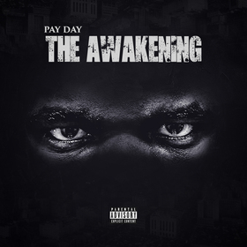 Pay Day - The Awakening Dj Illy Jay front cover